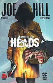 Basketful of Heads by Joe Hill, Leomacs, 9781779512574