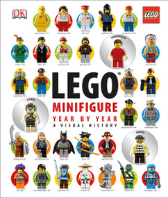 LEGO Minifigure Year by Year: A Visual History by Gregory Farshtey, Daniel Lipkowitz, 9781465414113