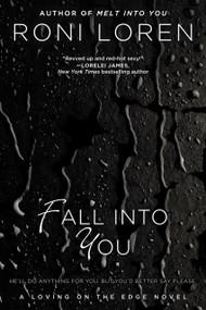 Fall Into You by Roni Loren, 9780425259917