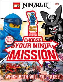 LEGO NINJAGO Choose Your Ninja Mission (With NINJAGO Jay minifigure) by Simon Hugo, 9781465489555
