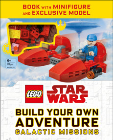LEGO Star Wars Build Your Own Adventure Galactic Missions by DK, 9781465478955