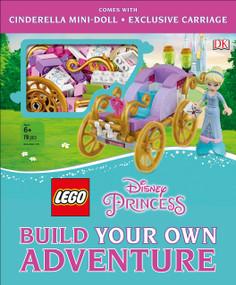 LEGO Disney Princess: Build Your Own Adventure by Tim Johnson, Beth Davies, 9781465473684