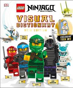 LEGO NINJAGO Visual Dictionary, New Edition (With Exclusive Teen Wu Minifigure) by Arie Kaplan, Hannah Dolan, 9781465485014