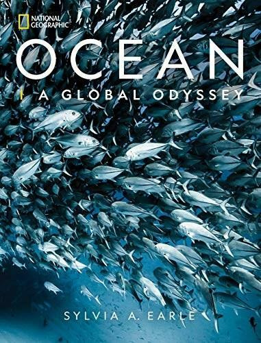 National Geographic Ocean (A Global Odyssey) by Sylvia A. Earle, Sylvia Earle, 9781426221927
