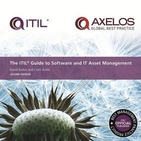 ITIL® Guide to Software and IT Asset Management by David Bicket, Colin Rudd, 9780113315482