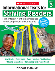 Informational Texts for Striving Readers: Grade 3 (30 High-Interest, Low-Readability Passages With Comprehension Questions) by Michael Priestley, 9781338714647