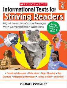 Informational Texts for Striving Readers: Grade 4 (30 High-Interest, Low-Readability Passages With Comprehension Questions) by Michael Priestley, 9781338714654