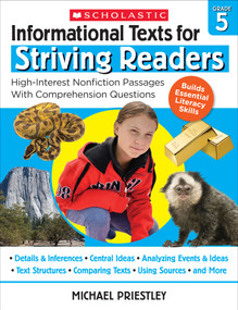 Informational Texts for Striving Readers: Grade 5 (30 High-Interest, Low-Readability Passages With Comprehension Questions) by Michael Priestley, 9781338714661