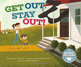 Get Out, Stay Out! by Charles Ghigna, Glenn Thomas, Mark Oblinger, Mark Oblinger, 9781684100293
