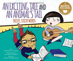An Exciting Tale and an Animal's Tail (Tricky, Sticky Words) by Stephen O'Connor, Annabel Tempest, Mark Oblinger, Mark Oblinger, 9781632907981
