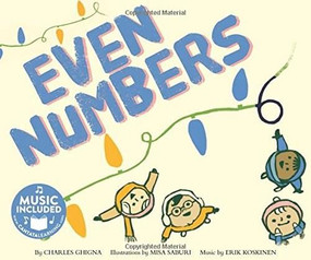 Even Numbers by Charles Ghigna, Misa Saburi, Erik Koskinen, Erik Koskinen, 9781684100231