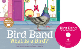 Bird Band (What is a Bird?) by Linda Ayers, Nicola O'Byrne, Mark Oblinger, Mark Oblinger, 9781632906052