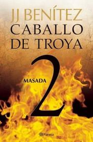 Caballo de Troya 2, Masada (NE) by Juan José Benítez, 9786070709555