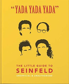 """Yada Yada Yada"" (The Little Guide to Seinfeld) (Miniature Edition) by Orange Hippo!, 9781911610595"