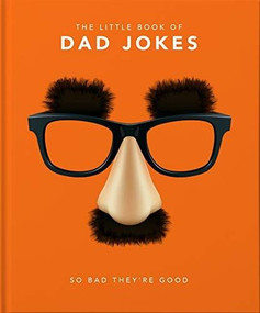 Little Book of Dad Jokes (So bad they're good) (Miniature Edition) by Orange Hippo!, 9781911610434