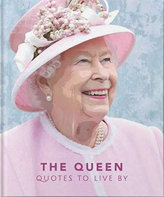 The Queen (Quotes to live by) (Miniature Edition) by Orange Hippo!, 9781911610472