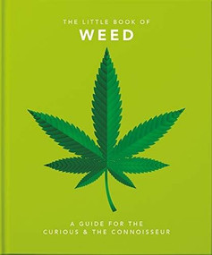 Little Book of Weed (Smoke it up) (Miniature Edition) by Orange Hippo!, 9781911610526