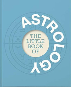 The Little Book of Astrology (Miniature Edition) - 9781911610687 by Anna McKenna, 9781911610687