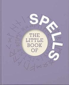The Little Book of Spells (Miniature Edition) by Jackie Tower, 9781911610762