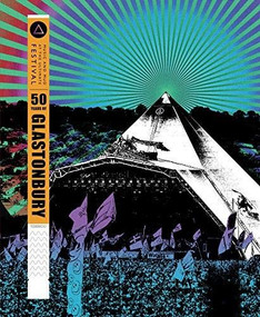 50 Years of Glastonbury (Music and Mud at the Ultimate Festival) by Ray Davies, 9781787392649