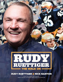 Rudy Ruettiger (The Walk On) by Rudy Ruettiger, Nick Nanton, 9781642790948