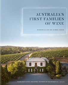 Australia's First Families of Wine by Richard Allen, Kimbal Baker, 9780522875201