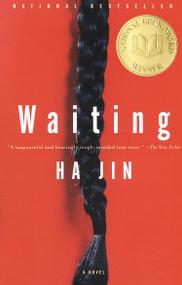Waiting (A Novel) by Ha Jin, 9780375706417