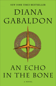 An Echo in the Bone (A Novel) - 9780385342469 by Diana Gabaldon, 9780385342469