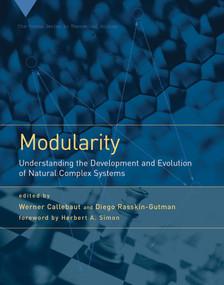 Modularity (Understanding the Development and Evolution of Natural Complex Systems) by Werner Callebaut, Diego Rasskin-Gutman, Herbert A. Simon, 9780262513265