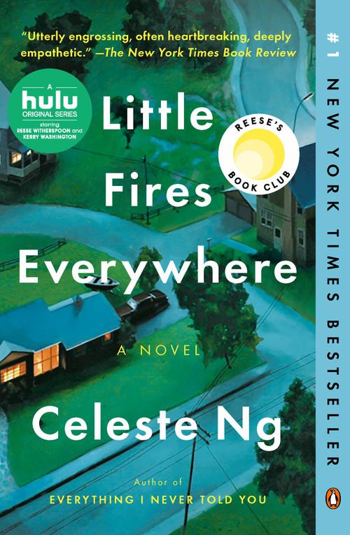 Little Fires Everywhere (A Novel) by Celeste Ng, 9780735224315
