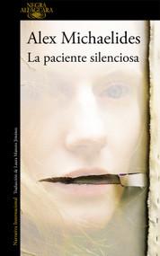 La paciente silenciosa / The Silent Patient by Alex Michaelides, 9788420435503