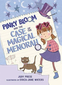 Pinky Bloom and the Case of the Magical Menorah by Judy Press, Erica-Jane Waters, 9781541576254