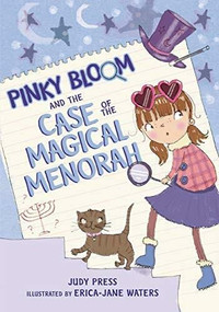Pinky Bloom and the Case of the Magical Menorah - 9781541576261 by Judy Press, Erica-Jane Waters, 9781541576261