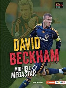 David Beckham (Midfield Megastar) - 9781728420462 by Percy Leed, 9781728420462
