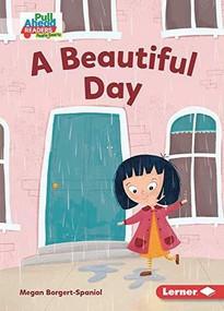 A Beautiful Day - 9781728423340 by Megan Borgert-Spaniol, Mette Engell, 9781728423340