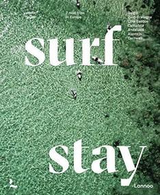 Surf & Stay (7 Road Trips in Europe) by Veerle Helsen, 9789401476669