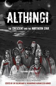 Althingi (The Crescent and the Northern Star) by Muhammad Aurangzeb Ahmad, Josh Gillingham, 9781954255074