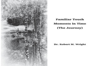 Familiar Touch - Moments in Time ((The Journey)) by Robert Wright, 9781098347536