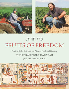 Fruits of Freedom (The Torah Flora Hagadah) by Jon Greenberg, 9781098357757