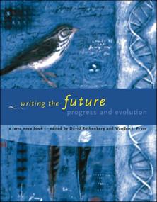 Writing the Future (Progress and Evolution) by David Rothenberg, Wandee J. Pryor, 9780262528719