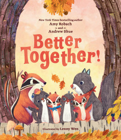 Better Together! by Amy Robach, Andrew Shue, Lenny Wen, 9780593205693