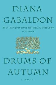 Drums of Autumn - 9780385335980 by Diana Gabaldon, 9780385335980