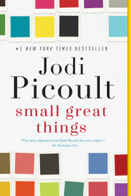 Small Great Things (A Novel) by Jodi Picoult, 9780345544971