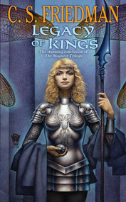 Legacy of Kings by C.S. Friedman, 9780756407483