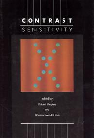 Contrast Sensitivity by Dominic Man-Kit Lam, Robert Shapley, 9780262519403