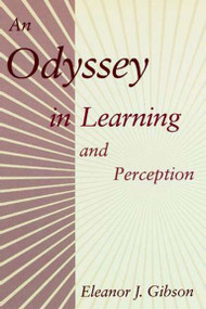 An Odyssey in Learning and Perception by Eleanor J. Gibson, 9780262571036