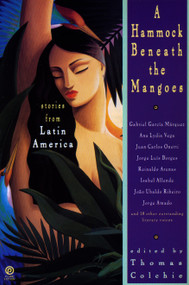 A Hammock Beneath the Mangoes (Stories from Latin America) by Thomas Colchie, 9780452268661