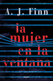La mujer en la ventana / The Woman in the Window by A.J. Finn, 9781947783539
