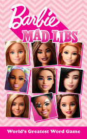 Barbie Mad Libs by Stacy Wasserman, 9780593226599