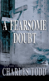 A Fearsome Doubt by Charles Todd, 9780553583175